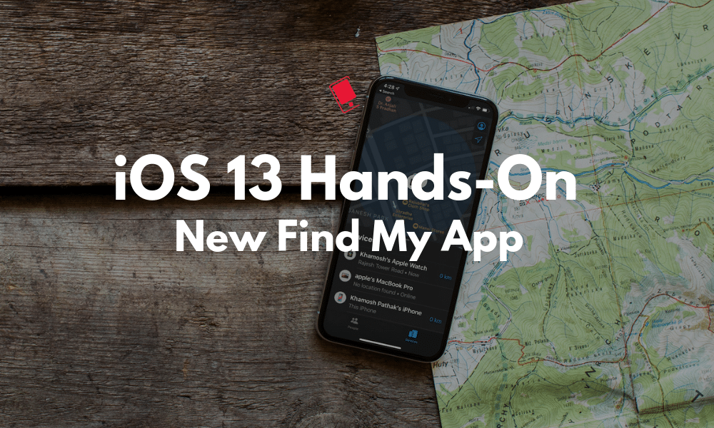 """Apple has introduced a new app called """"Find My"""" combining with """"Find My Friends"""" and """"Find My iPhone"""" together."""