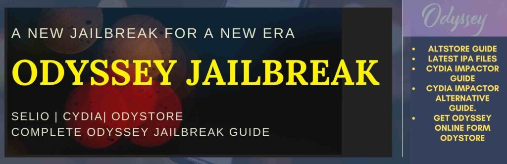 Odyssey Jailbreak is the new jailbreak tool introducing by the famous Selio developer Coolstar. Odyssey Jailbreak for A9 to A13 devices ( iOS 13- iOS 13.5 jailbreaks) is released now. This Jailbreak tool was formally known as Chimera and has now changed to Odyssey.